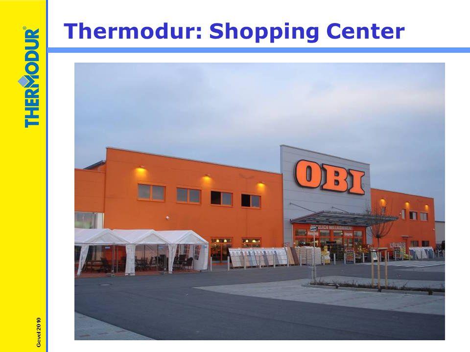 Thermodur: Shopping Center Gevel 2010