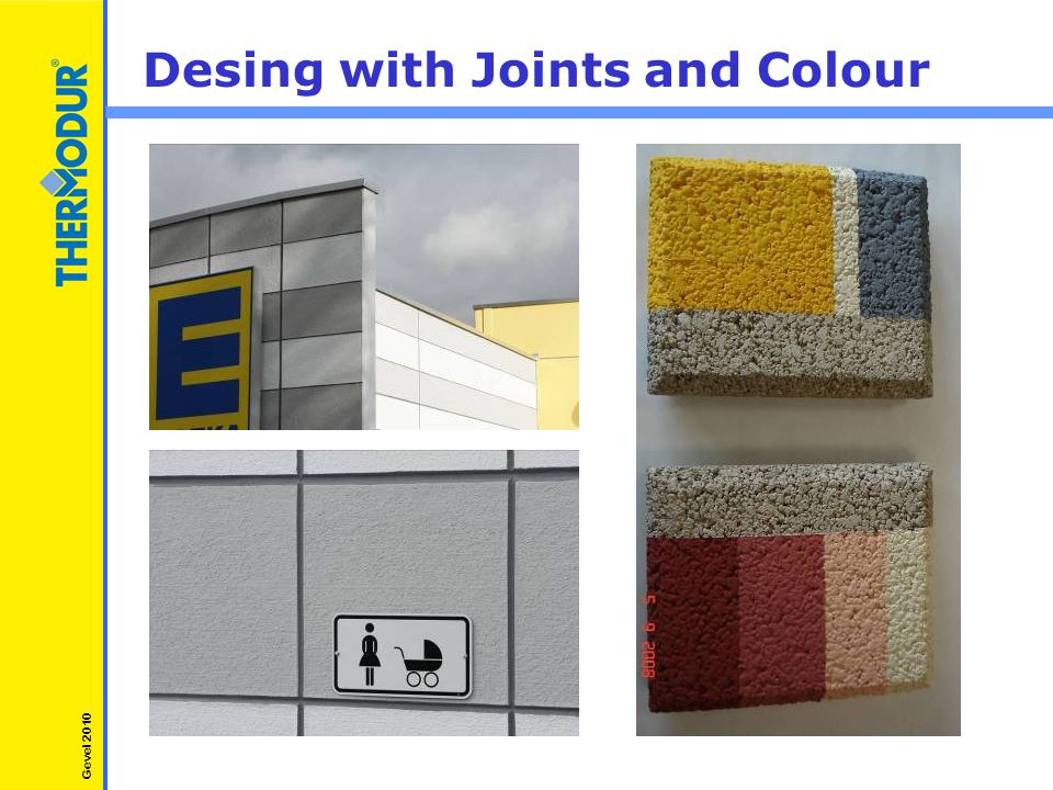 Desing with Joints and Colour Gevel 2010