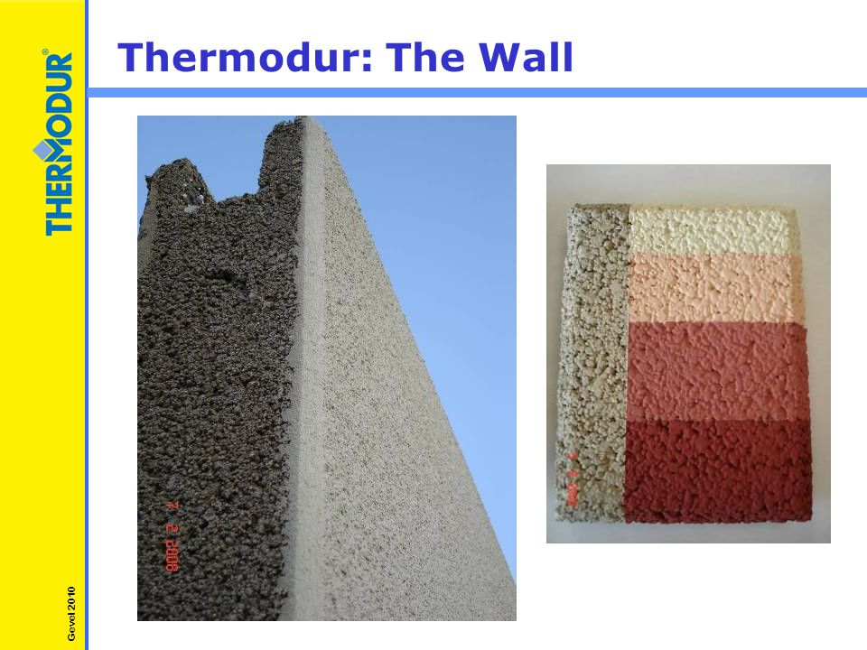 Thermodur: The Wall Gevel 2010