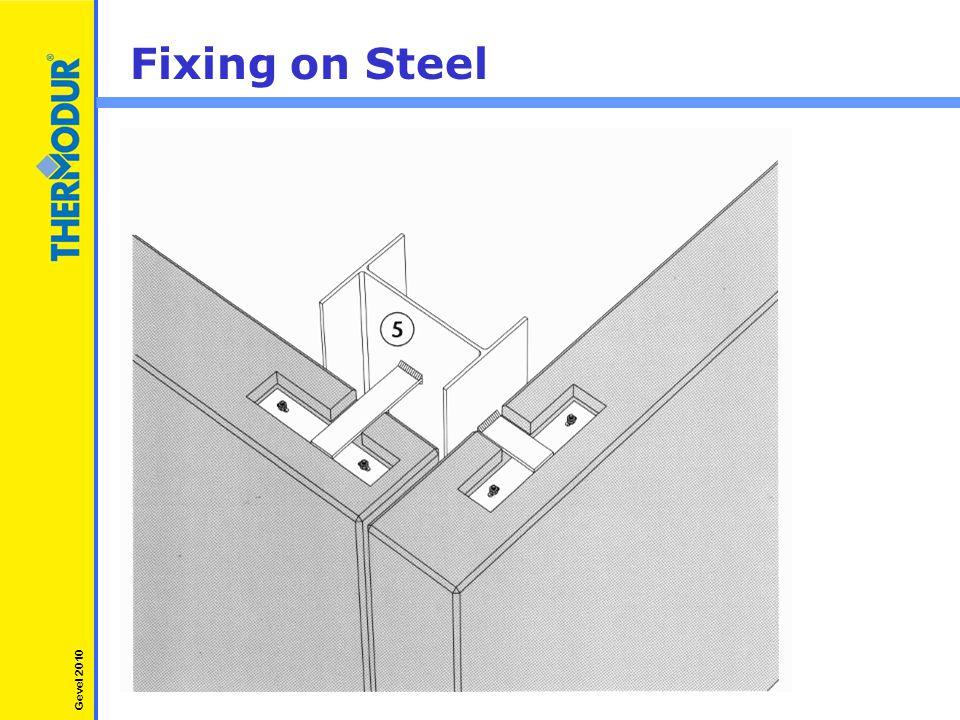 Fixing on Steel Gevel 2010