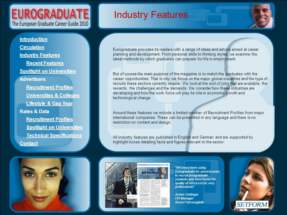 Introduction Circulation Industry Features Recent Features Spotlight on Universities Advertisers Recruitment Profiles Universities & Colleges Lifestyl
