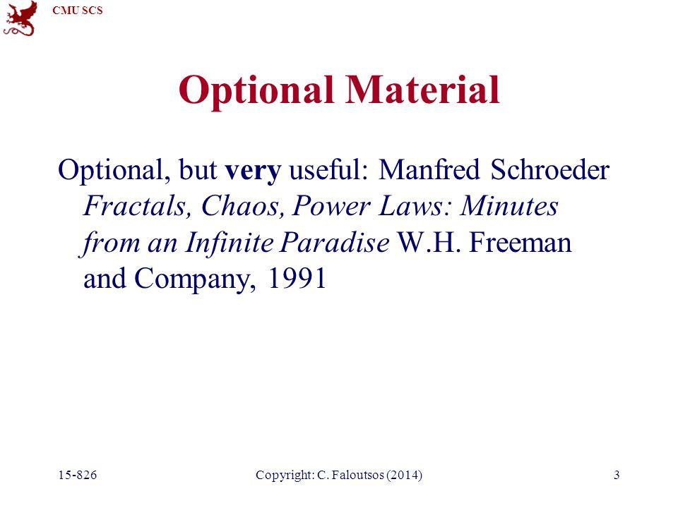 CMU SCS 15-826Copyright: C.Faloutsos (2014)#14 Dimensionality 'curse' A1: switch to seq.