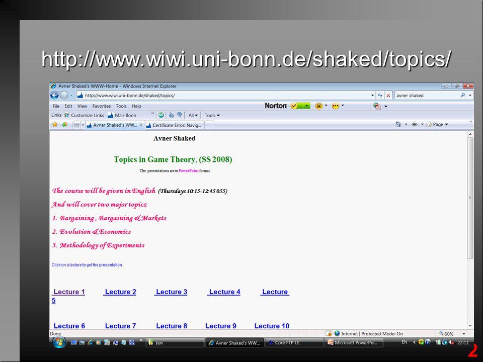 2 http://www.wiwi.uni-bonn.de/shaked/topics/