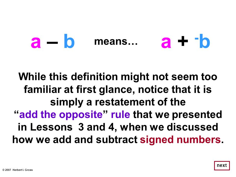 """While this definition might not seem too familiar at first glance, notice that it is simply a restatement of the """"add the opposite"""" rule that we prese"""