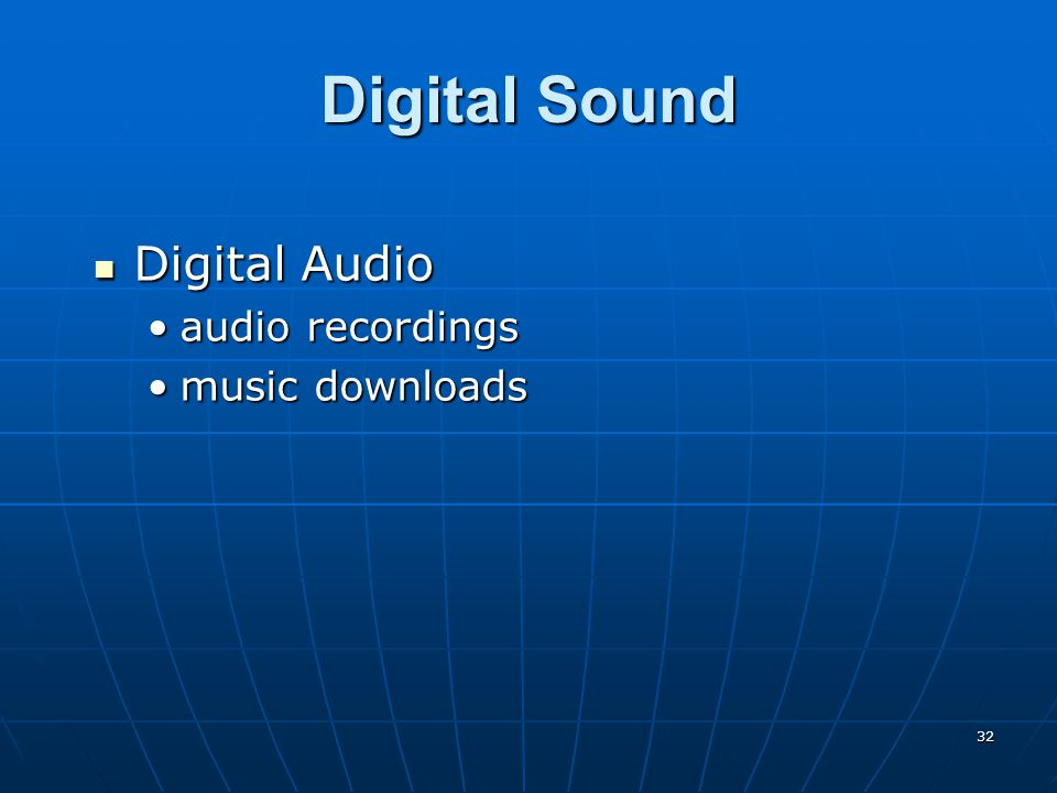 32 Digital Sound Digital Audio Digital Audio audio recordingsaudio recordings music downloadsmusic downloads