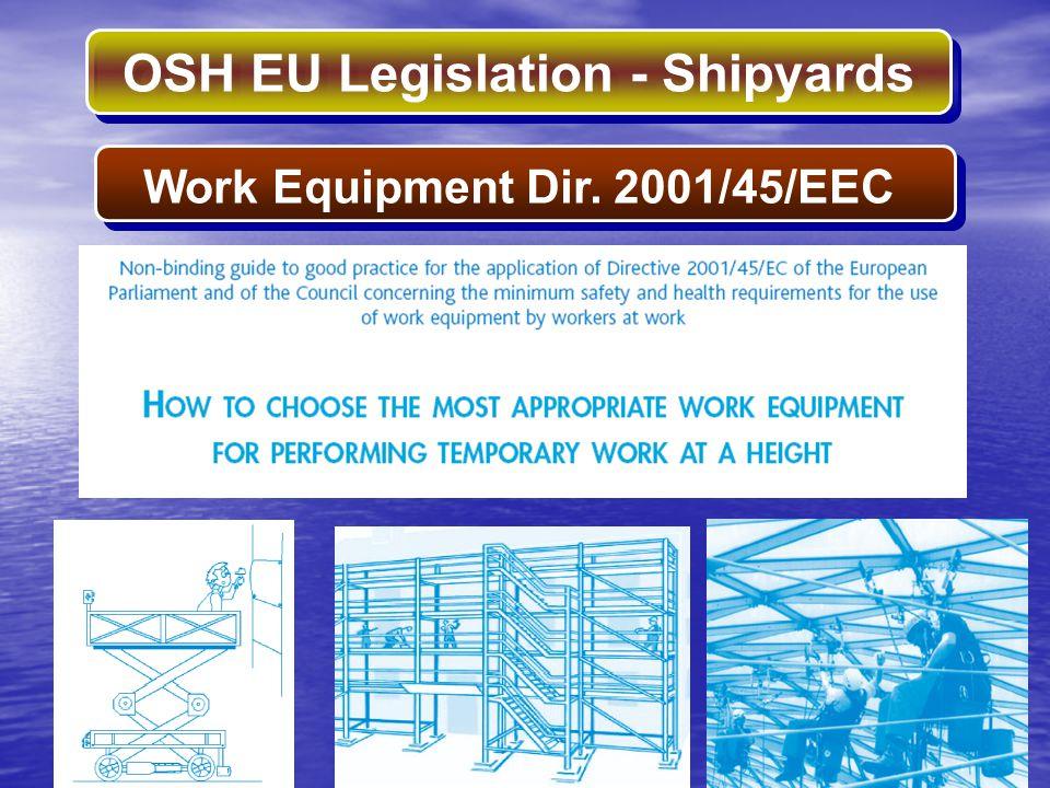 OSH EU Legislation - Shipyards Work Equipment Dir. 2001/45/EEC