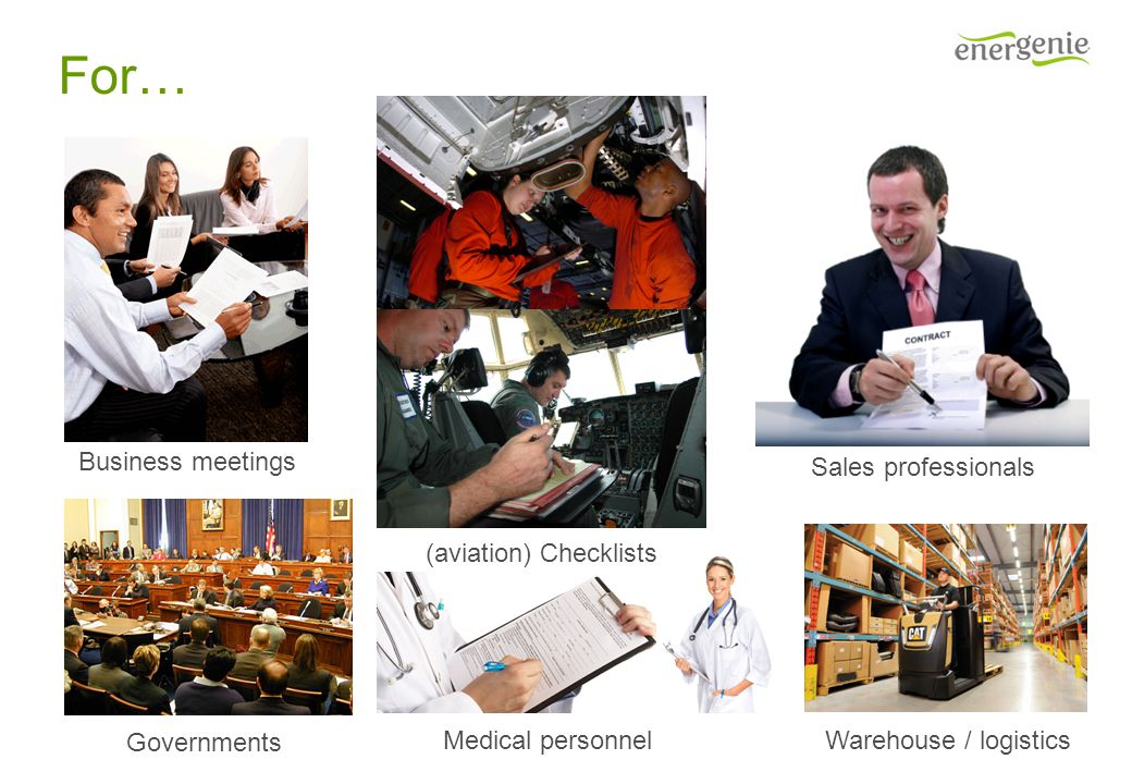 For… Business meetings (aviation) Checklists Governments Medical personnel Warehouse / logistics Sales professionals
