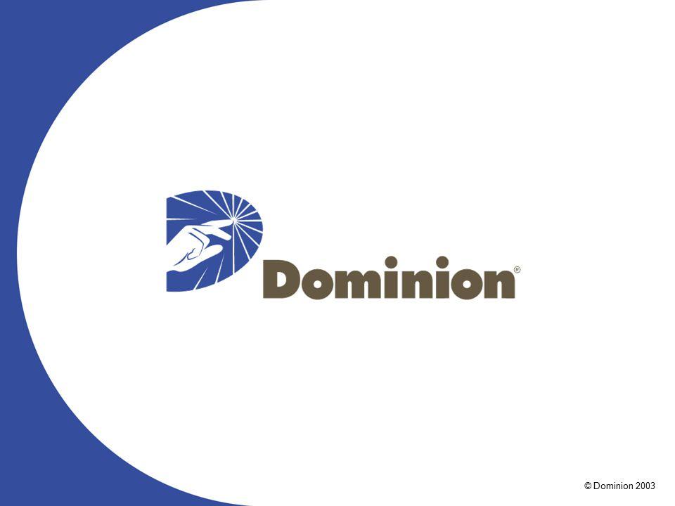 © 2003 Dominion 39 © Dominion 2003