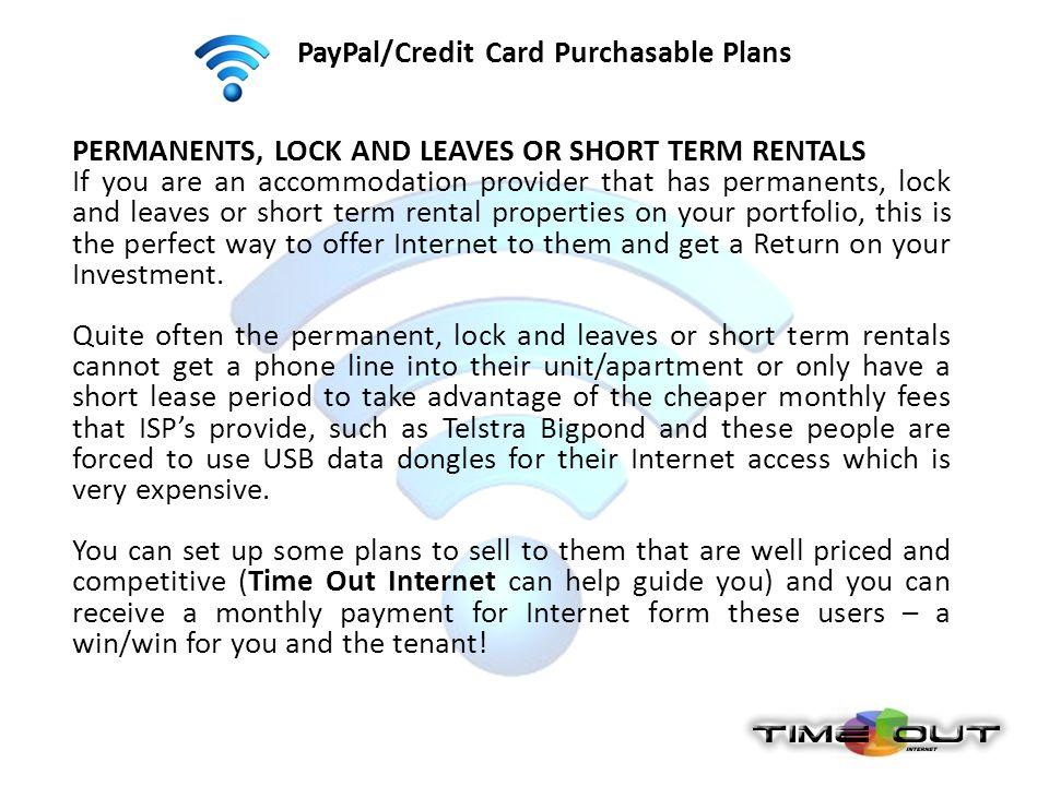 PayPal/Credit Card Purchasable Plans PERMANENTS, LOCK AND LEAVES OR SHORT TERM RENTALS If you are an accommodation provider that has permanents, lock