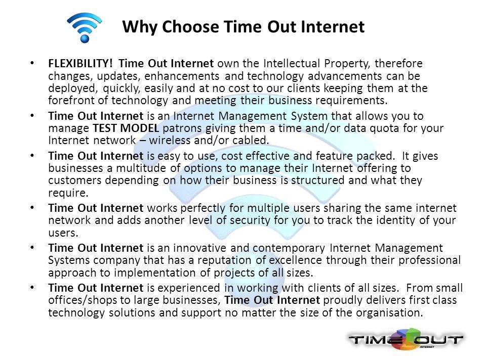 Peter Trollope Technical Director peter@timeoutinternet.com 1300 88 00 64 Judy Senn Sales Director judy@timeoutinternet.com 1300 55 77 54 PO Box 715 Tewantin Q 4565 www.timeoutinternet.com Wifi Hotspots & Internet Management Systems