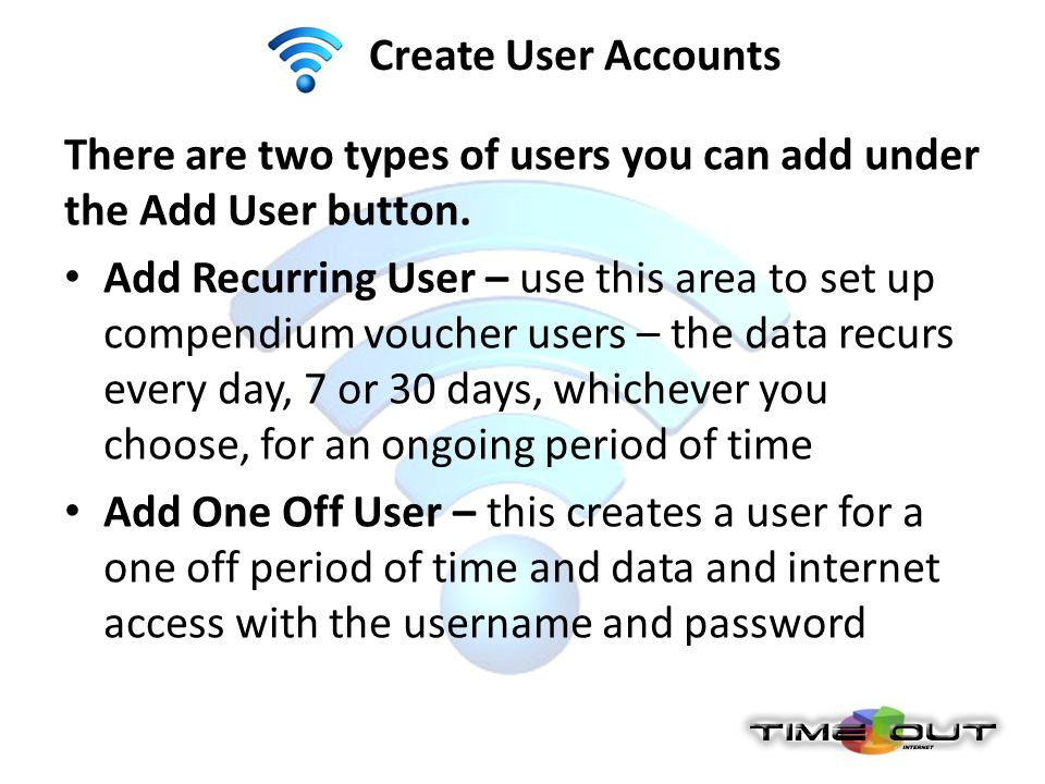 Create User Accounts There are two types of users you can add under the Add User button. Add Recurring User – use this area to set up compendium vouch