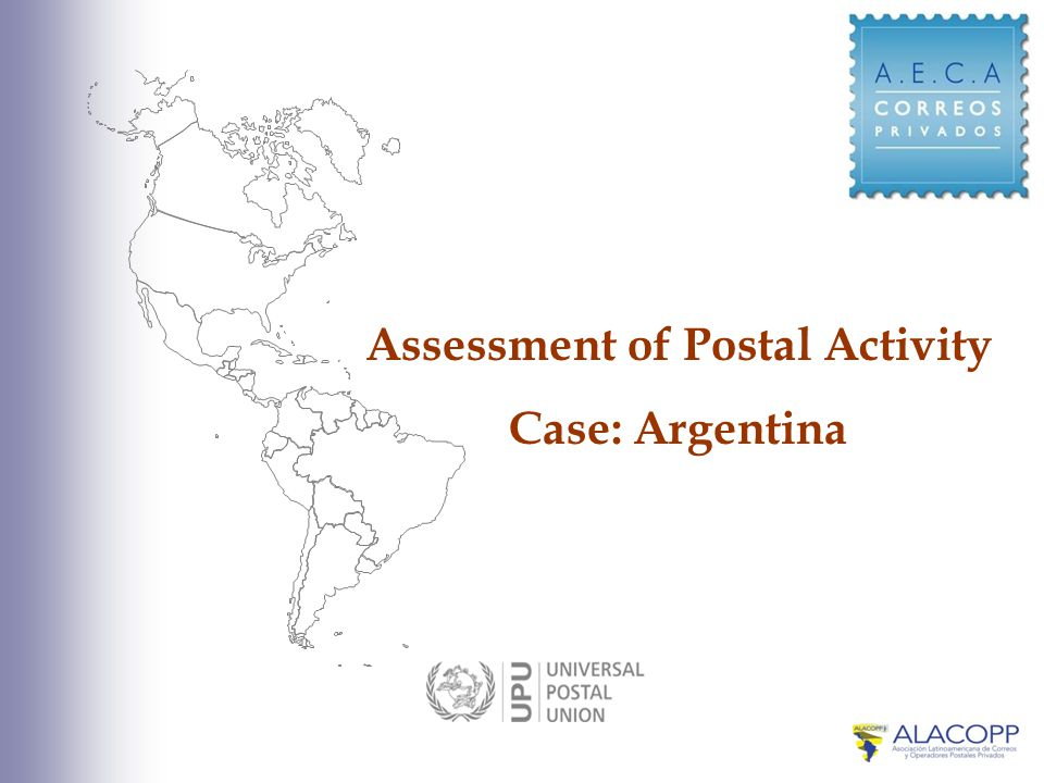 Assessment of Postal Activity Case: Argentina