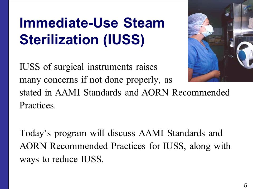 Flash Sterilization changes to Immediate-Use AAMI, AORN and other organizations have agreed that flash is an antiquated term that does not fully describe the various steam sterilization cycles now used to on items not intended to be stored for later use.