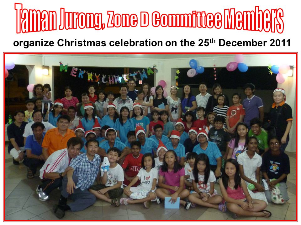 organize Christmas celebration on the 25 th December 2011