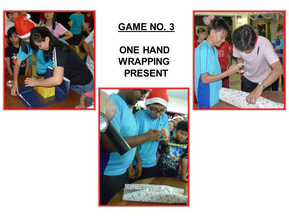 GAME NO. 3 ONE HAND WRAPPING PRESENT