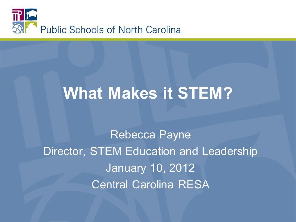 What Makes it STEM.