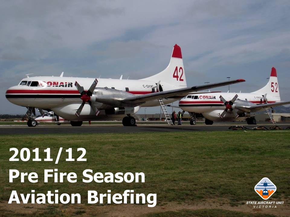 2011/12 Pre Fire Season Aviation Briefing