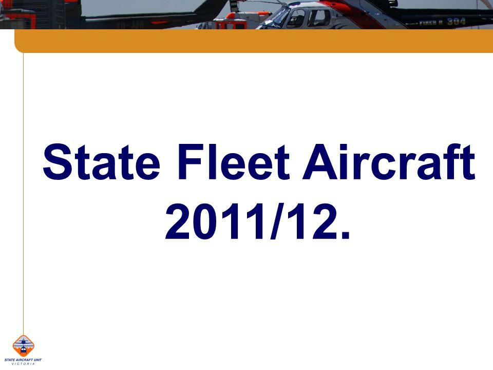 State Fleet Aircraft 2011/12.