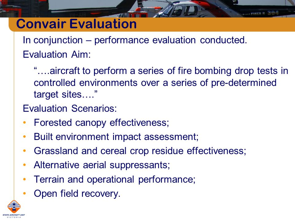 Convair Evaluation In conjunction – performance evaluation conducted.