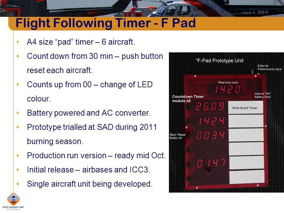 Flight Following Timer - F Pad A4 size pad timer – 6 aircraft.