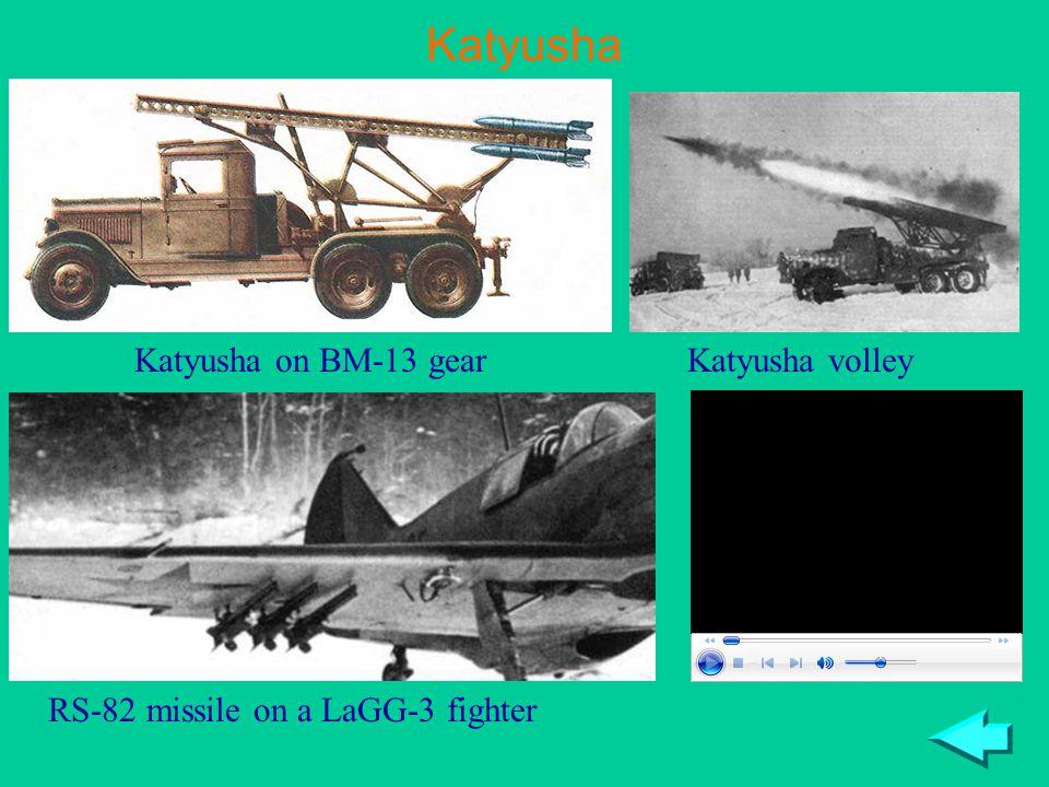 Katyusha Katyusha on BM-13 gearKatyusha volley RS-82 missile on a LaGG-3 fighter