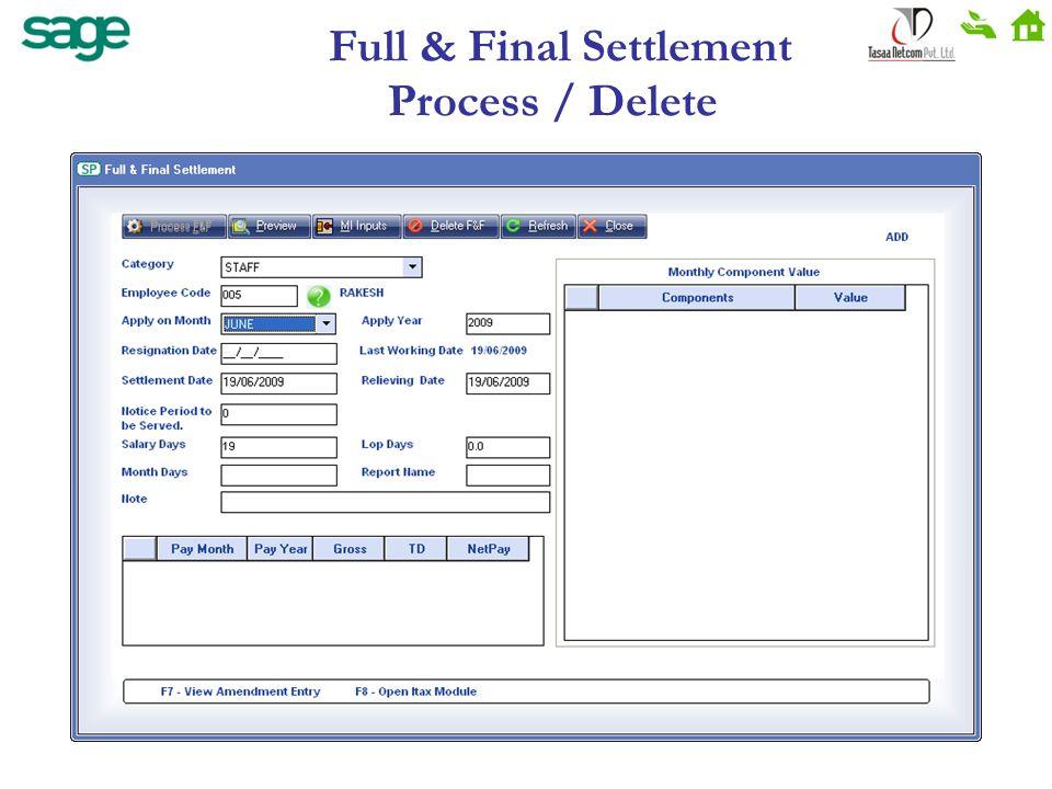 Full & Final Settlement Process / Delete