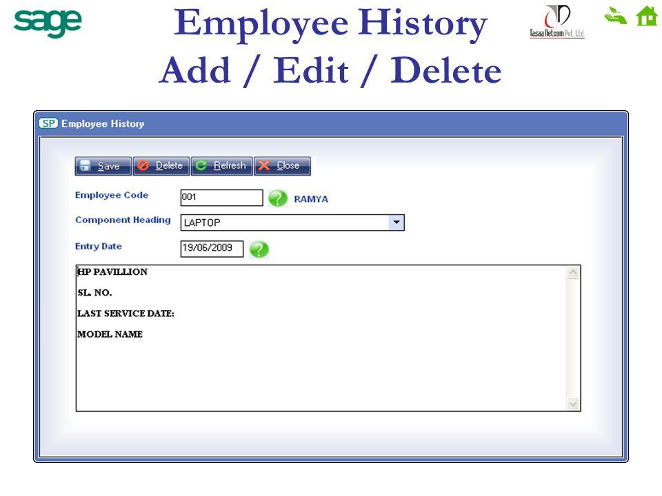 Employee History Add / Edit / Delete