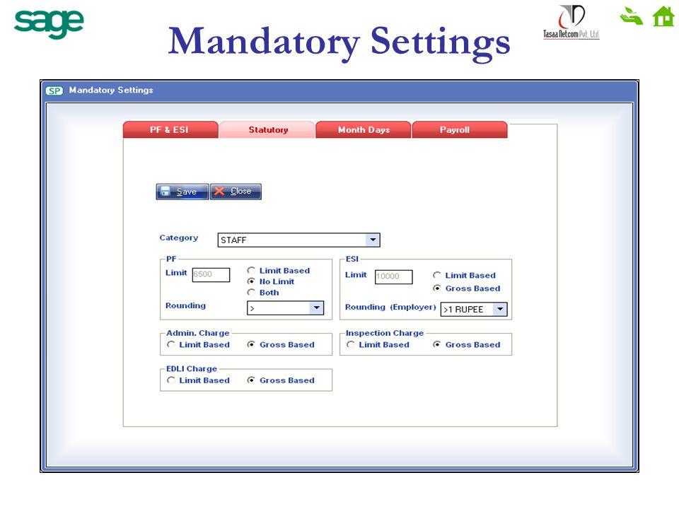 Mandatory Settings