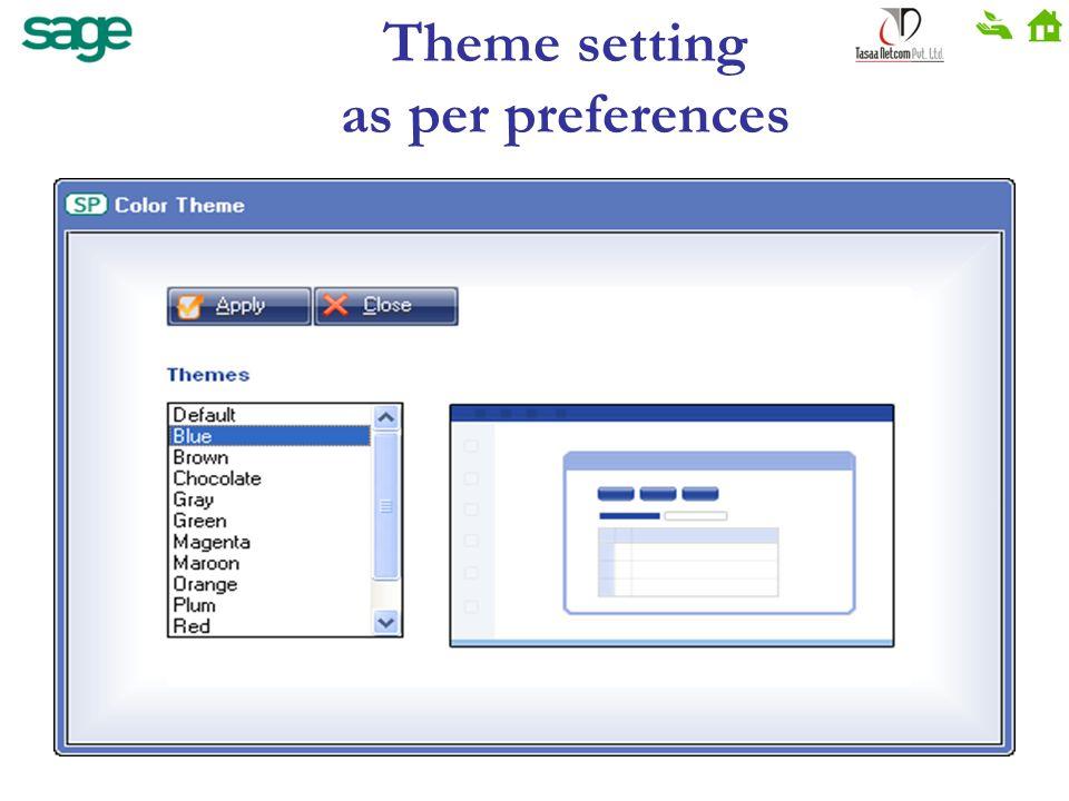 Theme setting as per preferences