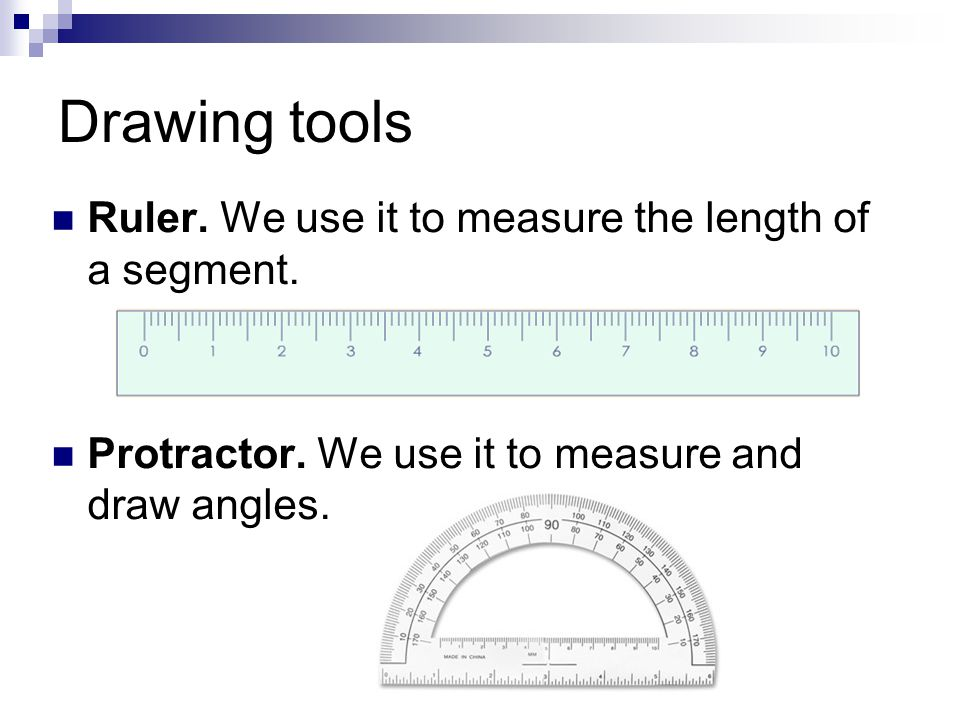 Drawing tools Set square.For drawing parallel and perpendicular lines.