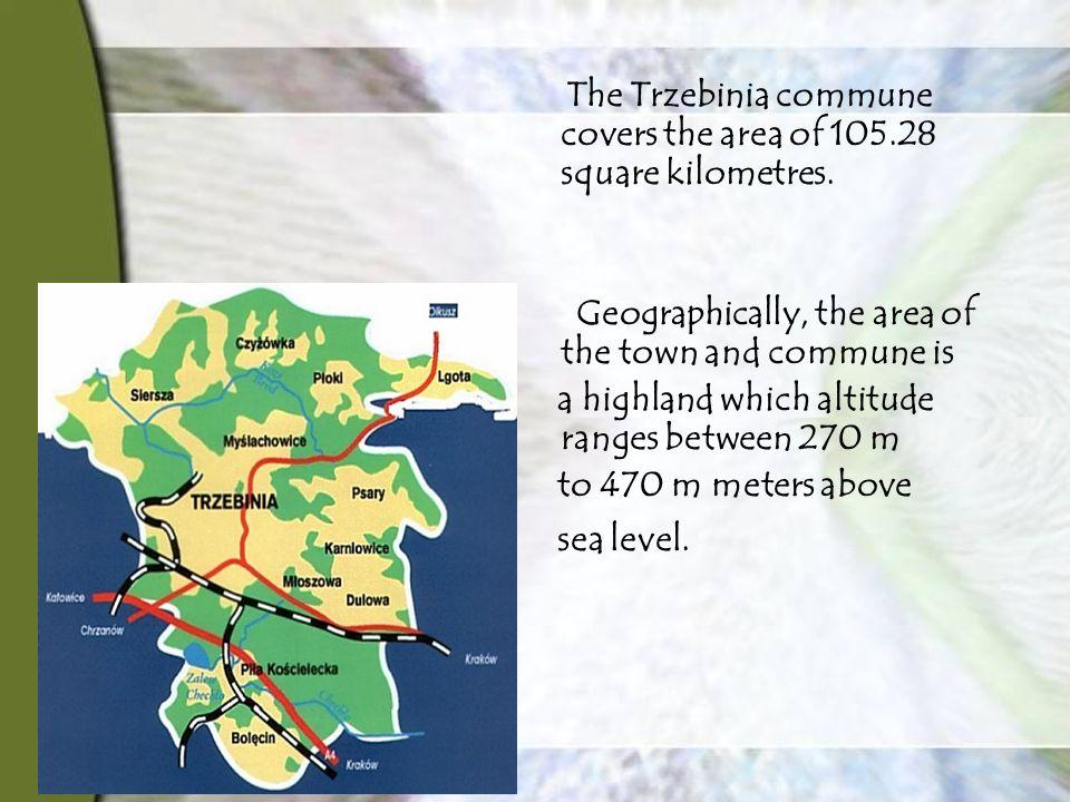 The Trzebinia commune covers the area of 105.28 square kilometres.