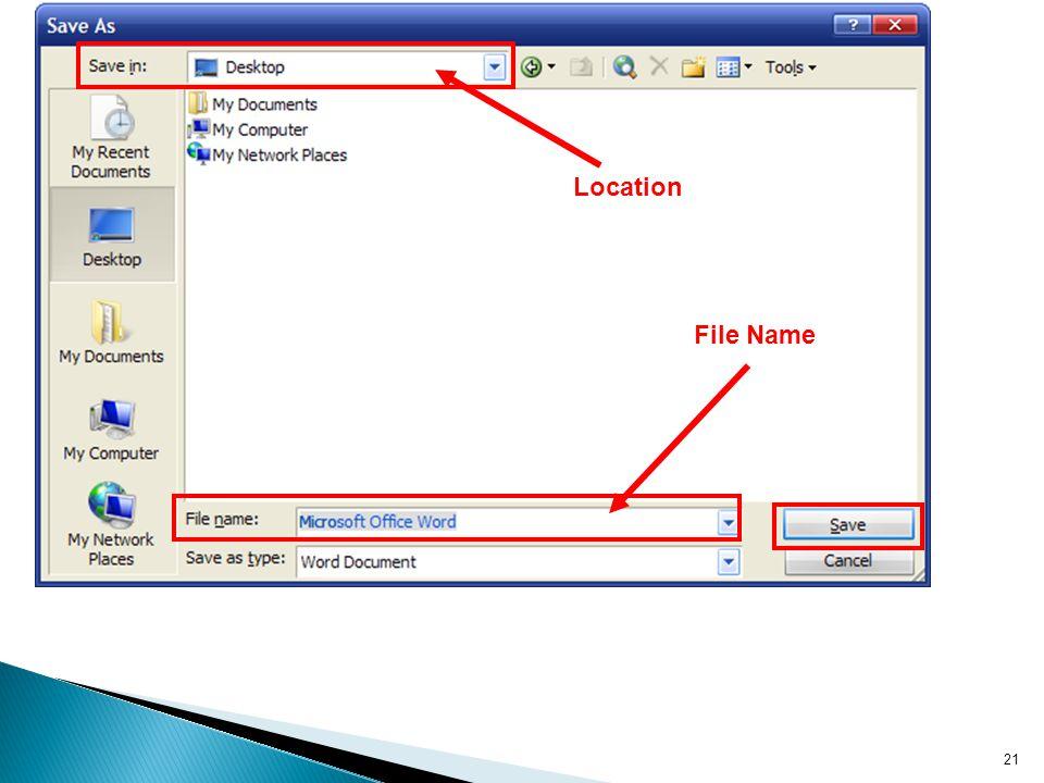 21 File Name Location