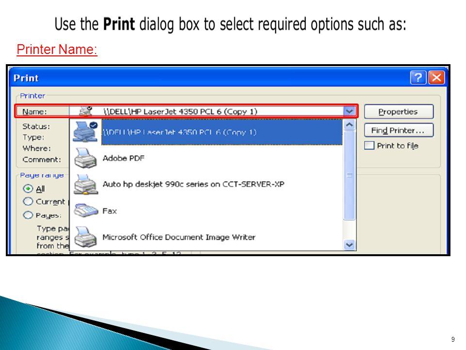 9 Printer Name: