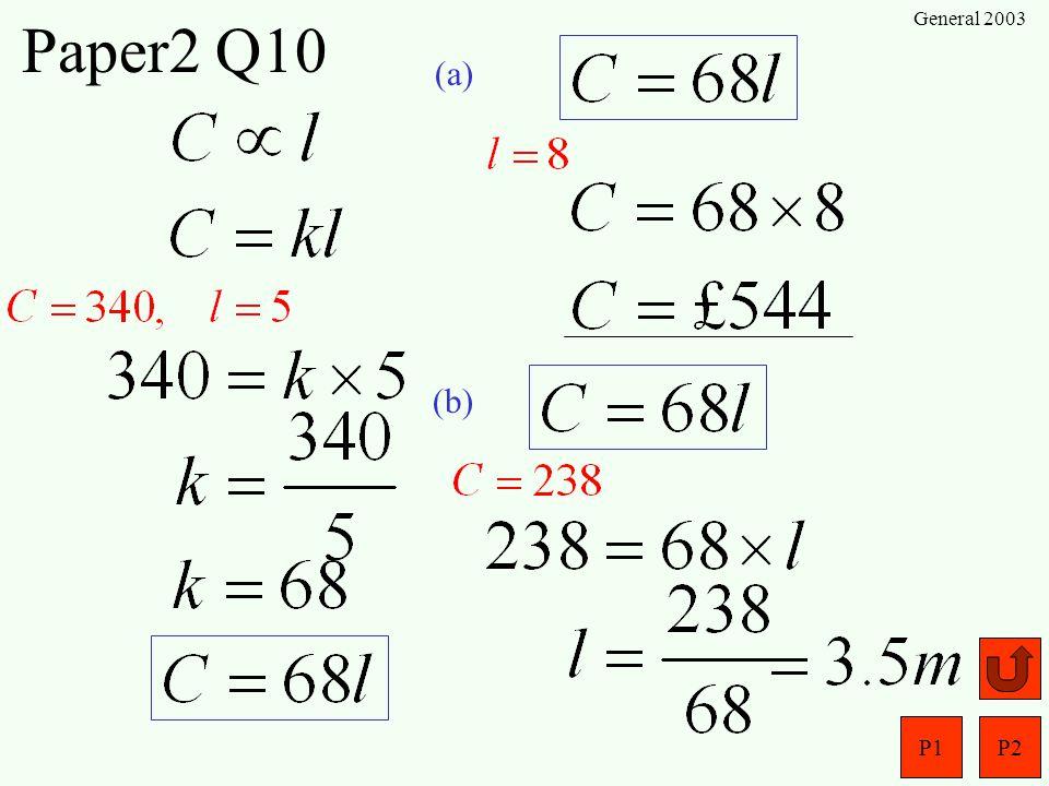 P1P2 General 2003 Paper2 Q9 (a) (b)