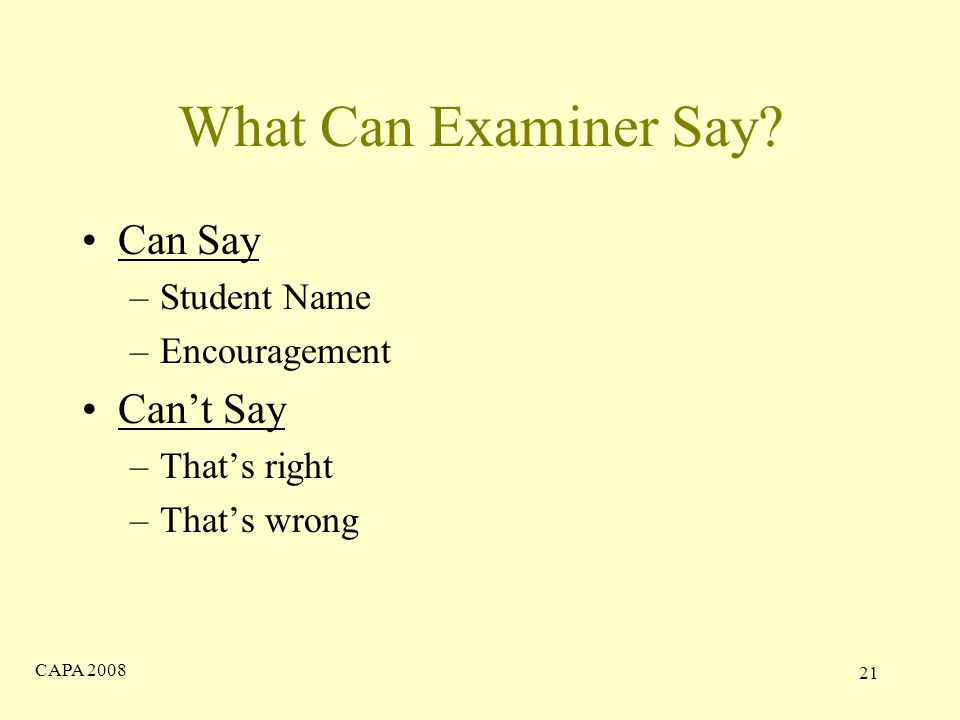 CAPA What Can Examiner Say.