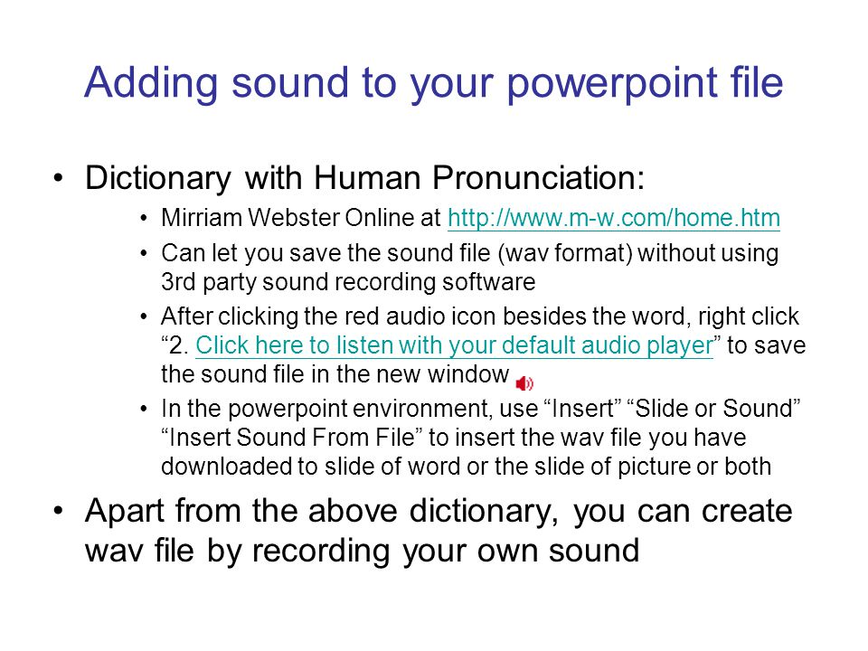 Adding images to your powerpoint file Google (  provides a large amount of image files that can be searched by keyword.