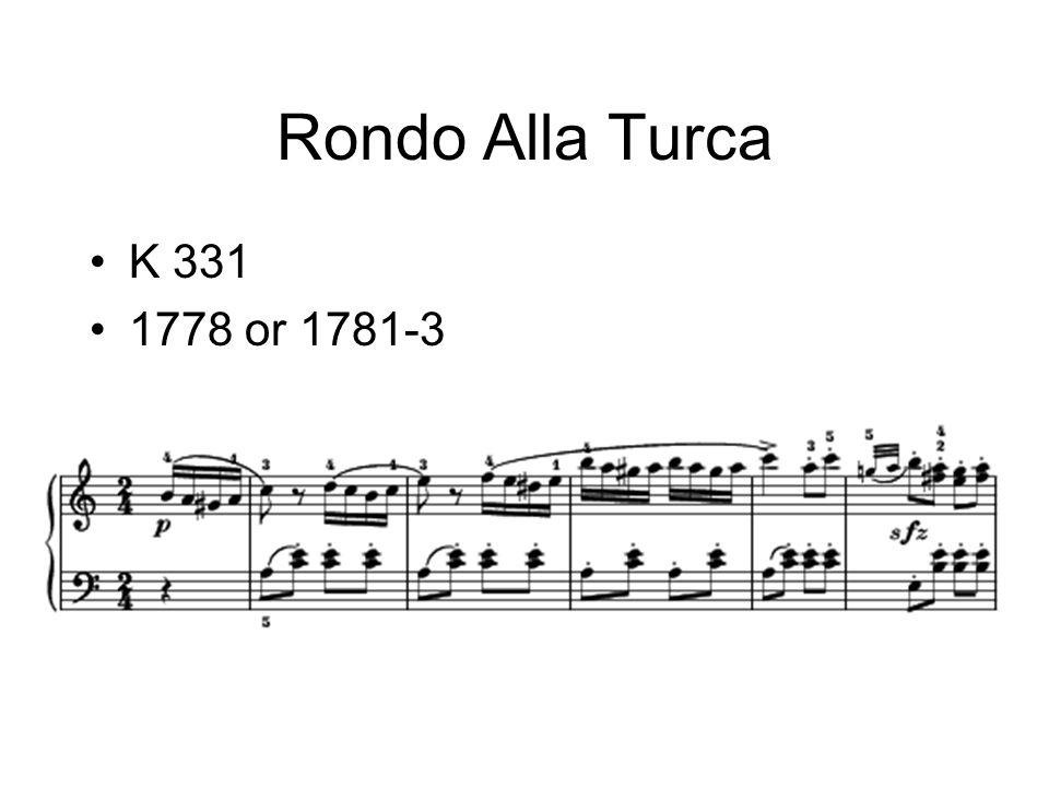 Rondo Alla Turca K 331 1778 or 1781-3