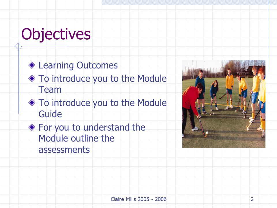 Claire Mills 2005 - 200613 Assessment 2 Portfolio - Layout Intro: discuss and illustrate the principles of play (pressure / support / possession / penetration and space) are implemented; effects of the rules; laws of each game and when team is in attack and defence Week by week sections: weeks 2-12 inclusive Conclusion: recap of your work Reference List: comprehensive list of literature used throughout the portfolio