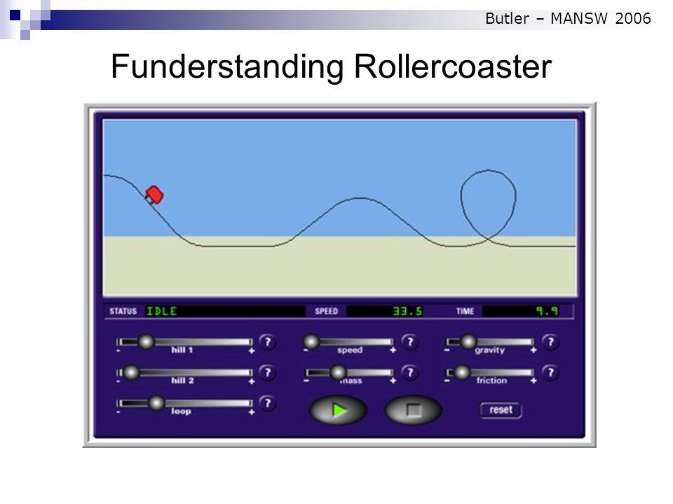Funderstanding Rollercoaster Butler – MANSW 2006