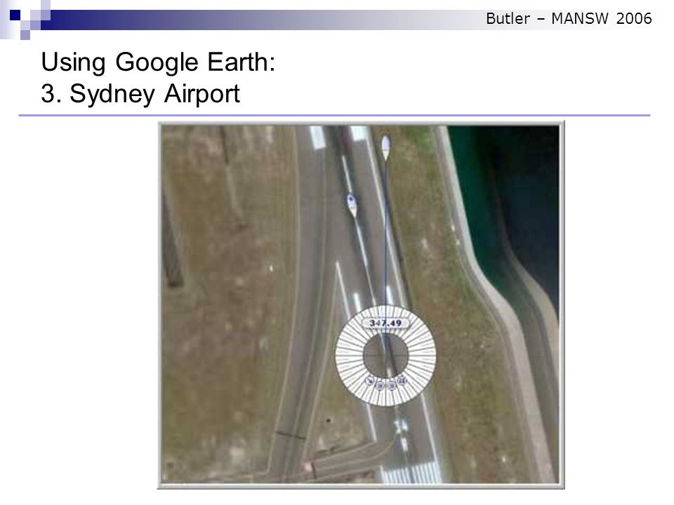 Using Google Earth: 3. Sydney Airport Butler – MANSW 2006