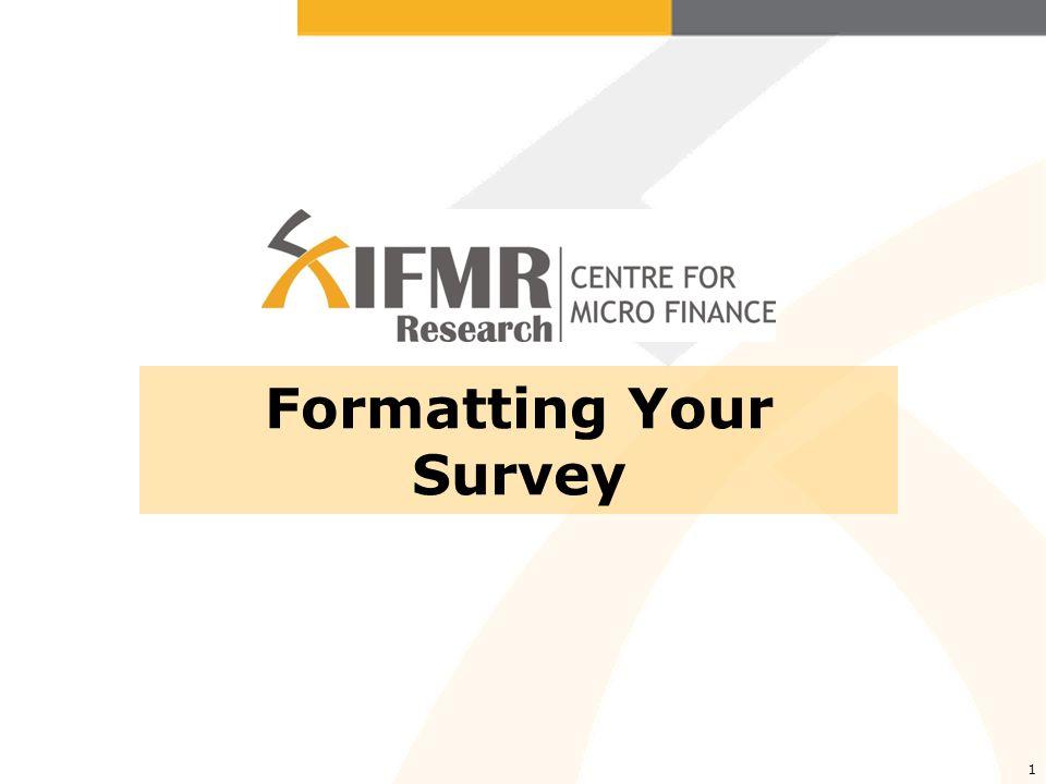 1 Formatting Your Survey