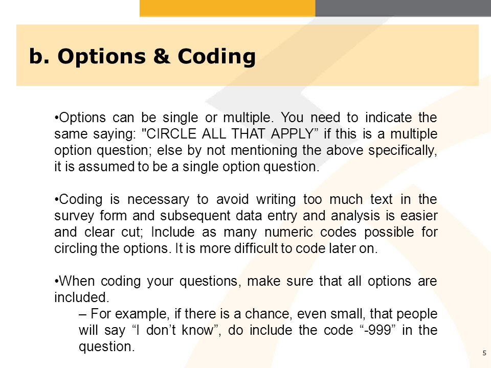 b. Options & Coding 5 Options can be single or multiple.