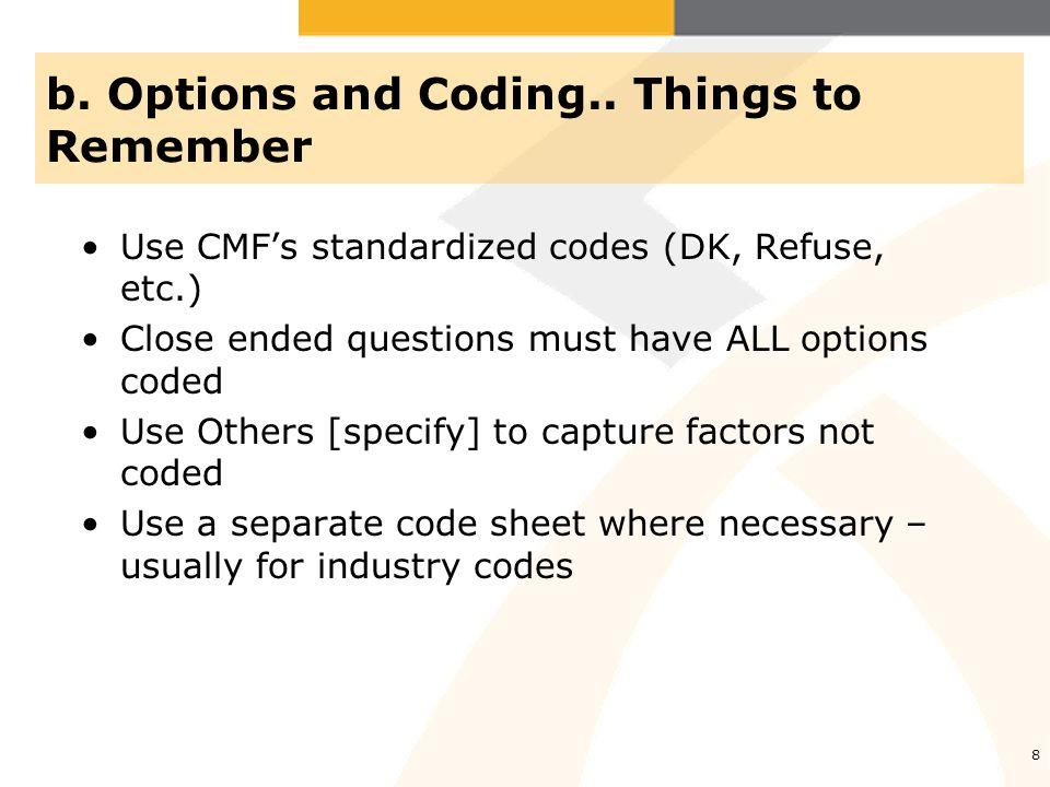 b. Options and Coding..