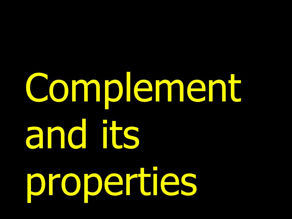 Complement and its properties