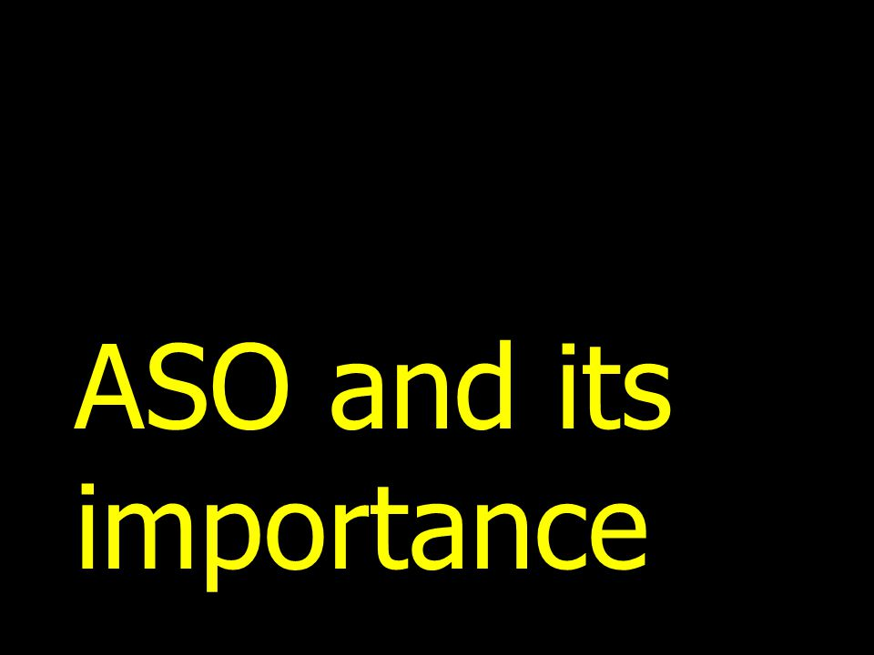 ASO and its importance