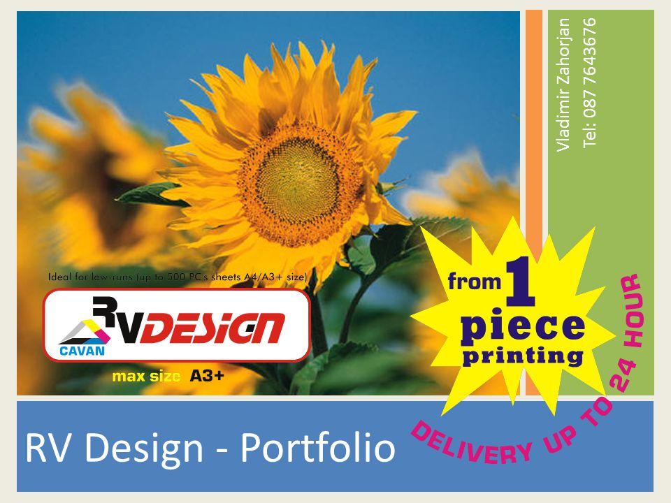 RV Design - Portfolio Vladimir Zahorjan Tel: 087 7643676