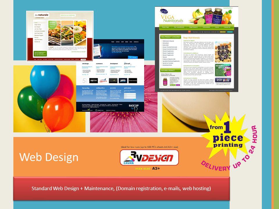 Web Design Standard Web Design + Maintenance, (Domain registration, e-mails, web hosting)