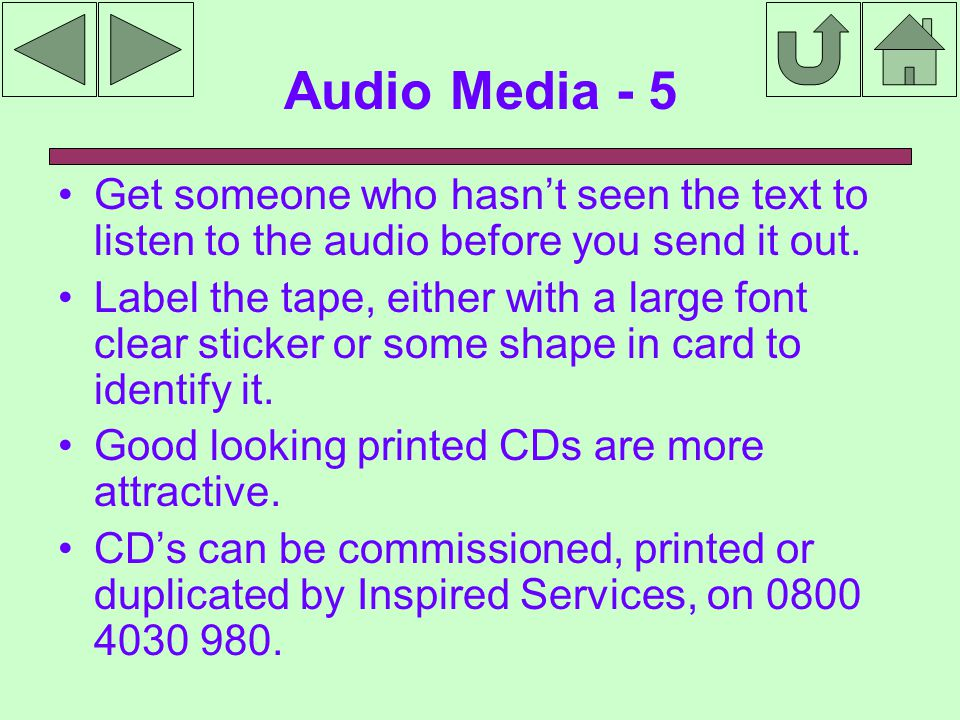 Audio Media - 5 Get someone who hasn't seen the text to listen to the audio before you send it out.