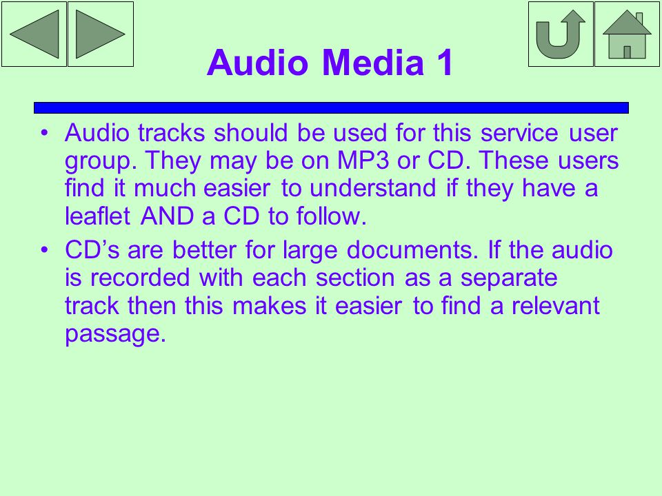 Audio Media 1 Audio tracks should be used for this service user group.
