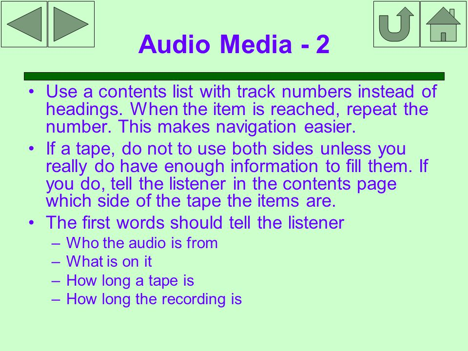 Audio Media - 2 Use a contents list with track numbers instead of headings.